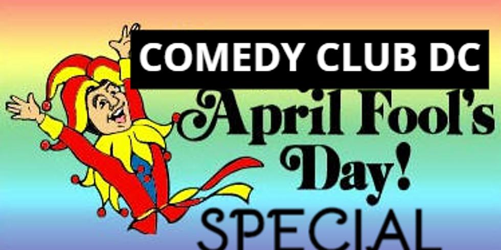Comedy Club DC Live (April Fools Special)