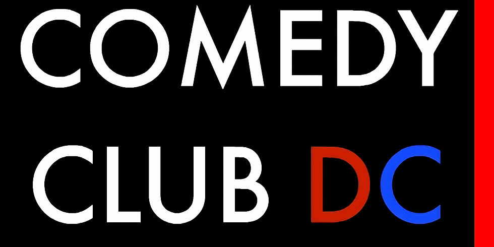 Comedy Club DC Live (Early Show)