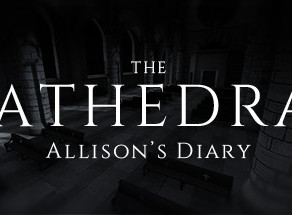 The Cathedral: Allison's Diary