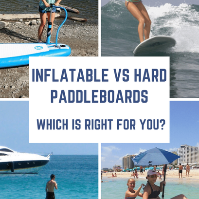 Inflatable vs Hard Paddleboards. Which is Right for you?