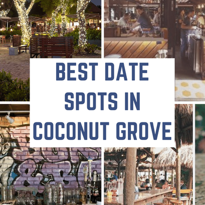 Best Date Spots in Coconut Grove