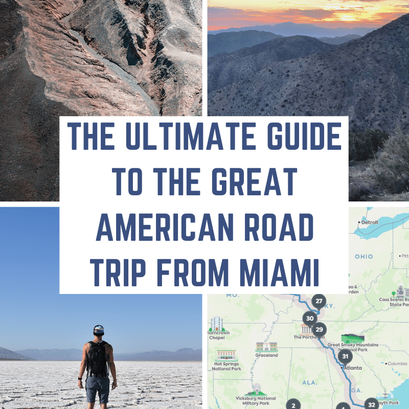 The Ultimate Guide to the Great American Road Trip from MIAMI