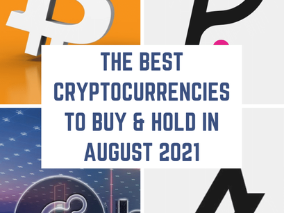 The Best Cryptocurrencies to Buy & Hold in August 2021