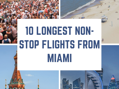 10 Longest Non-Stop Flights from Miami