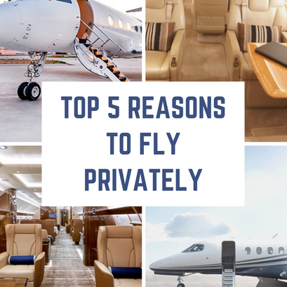 Top 5 Reasons to Fly Privately