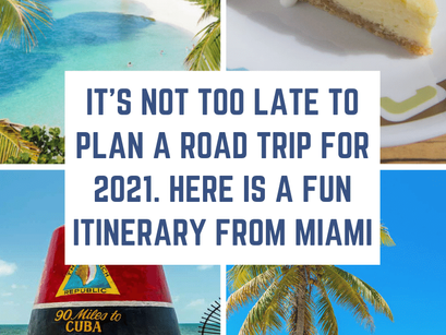 It's Not Too Late to Plan a Road Trip for 2021. Here is a Fun Itinerary From Miami