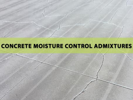 Concrete Moisture Control admixtures