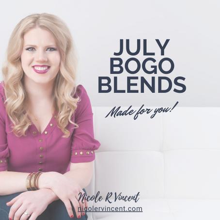 July BOGO Blends Made for YOU!