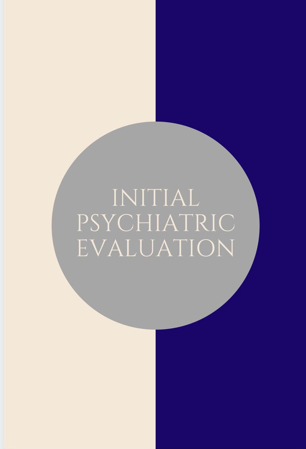 Initial Psychiatric Evaluation