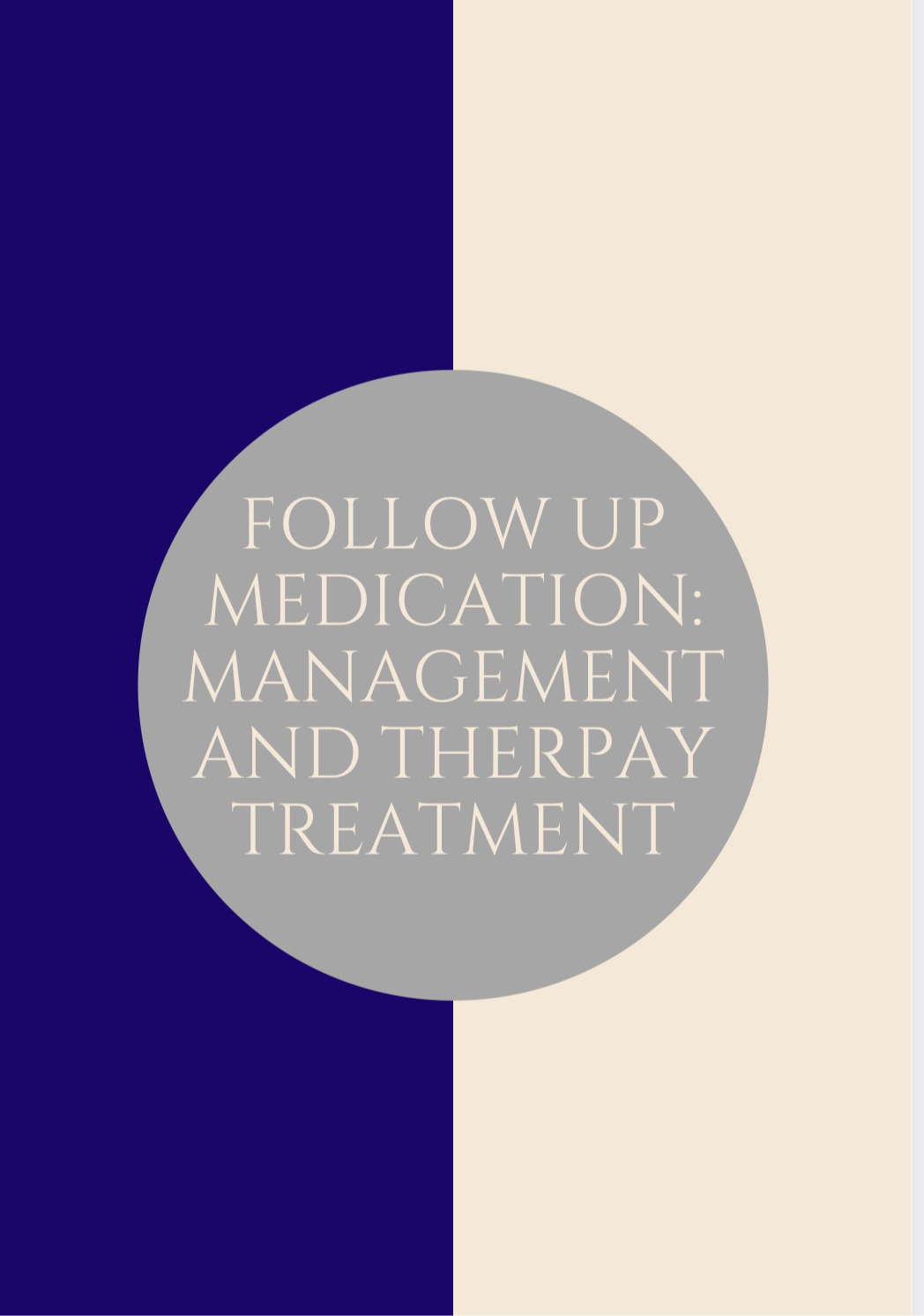 Follow-Up Medication:Management&Therapy