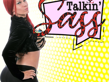 Talkin' Sass -- Catch the Latest Episodes!