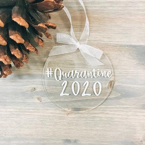 #Quarantine 2020 Ornament