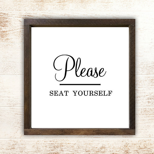 Please Seat Yourself - Bathroom Sign