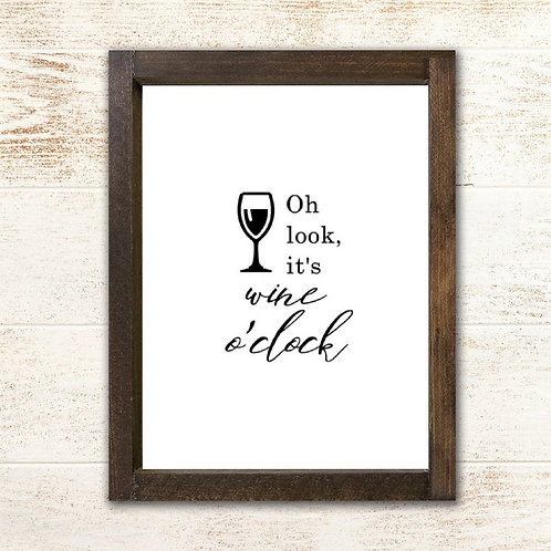 Oh Look, It's Wine O'Clock