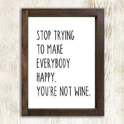 You are not wine