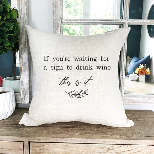 Drink Wine Pillow Cover