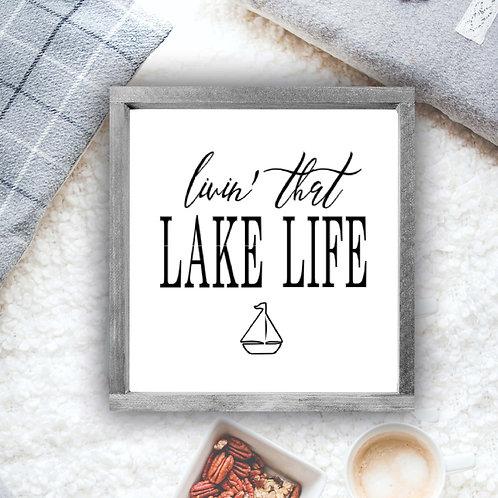 Livin' That Lake Life