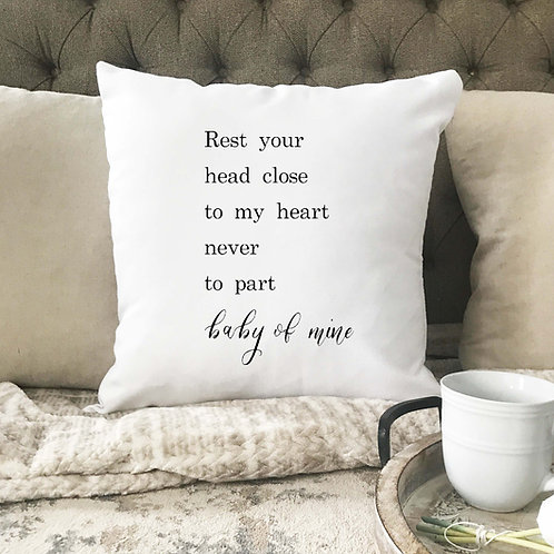 Baby of mine pillow cover