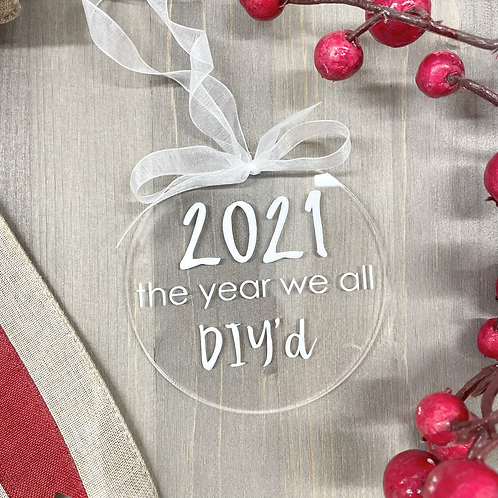2021, The year we all DIY'd