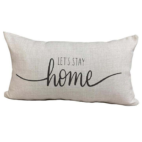 Let's Stay Home Pillow Cover