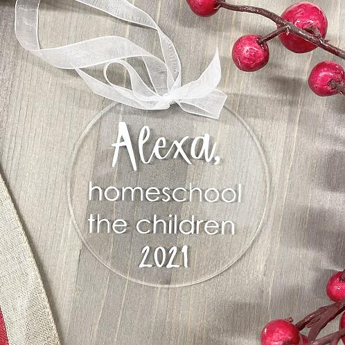 Alexa, Homeschool The Children