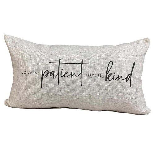Love is Patient Pillow Cover