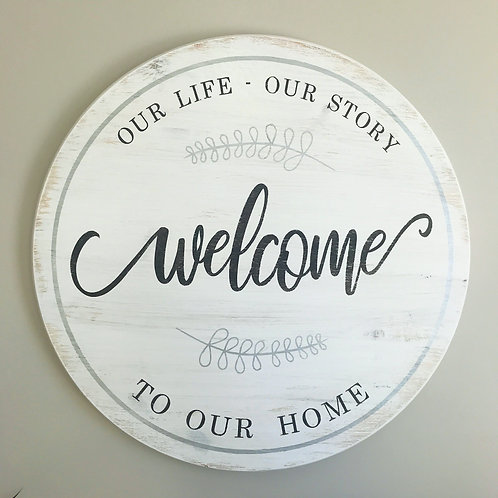 """Welcome to Our Home, 24"""""""