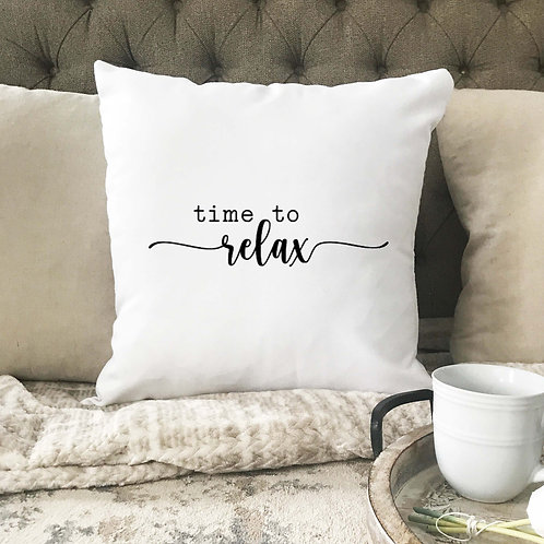 Time to relax pillow cover