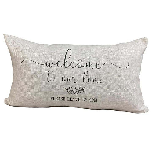 Please leave by 9pm Pillow Cover