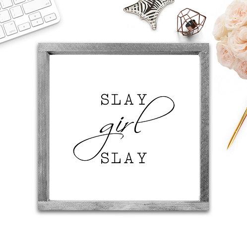 Slay Girl Slay