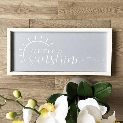 Morning Sunshine Sign