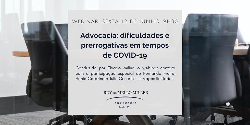 Advocacia: dificuldades e prerrogativas em tempos de COVID-19