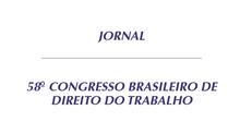 NA MÍDIA: CAROLINA SEGNINI ASSINA ARTIGO PARA O JORNAL DO 58o. CONGRESSO BRASILEIRO DO DIREITO DO TR