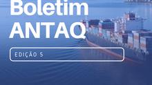 BOLETIM ANTAQ - 5º EDIÇÃO