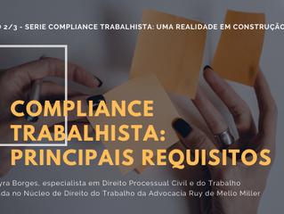 Compliance Trabalhista: uma realidade em construção no Brasil – Principais requisitos