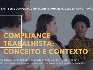 Compliance Trabalhista: uma realidade em construção no Brasil – Conceito e Contexto