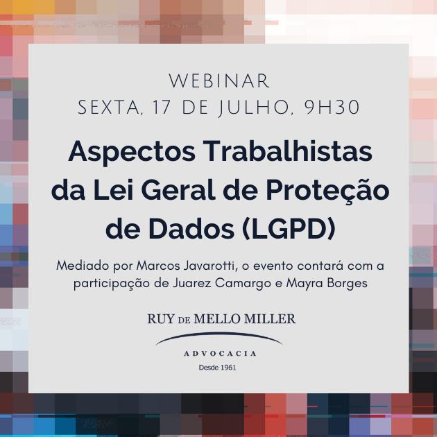 Aspectos Trabalhistas da Lei Geral de Proteção de Dados (LGPD)