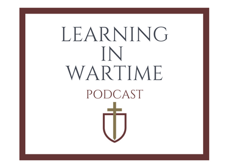 Learning in Wartime: A New Podcast Inspired by C.S. Lewis