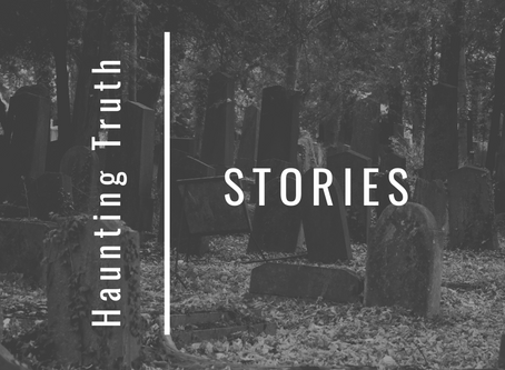 The Haunting Truth About Stories