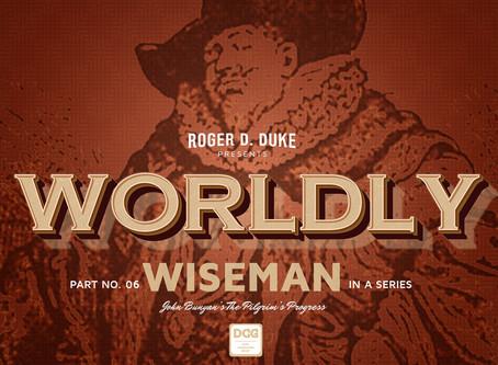 Worldly Wiseman—Christian's Trojan Horse