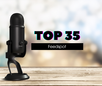 Selected as a Top 35 Podcast