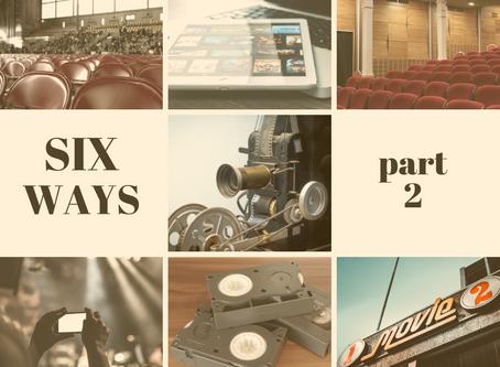 Six Ways Christians Watch Films: Pt. 2