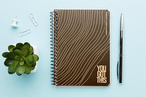 YOU GOT TH!S Career Planning Journal - Proud Melanin
