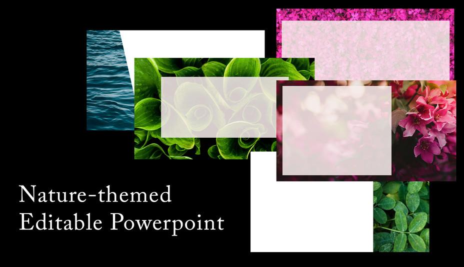 Nature-themed Editable Powerpoint