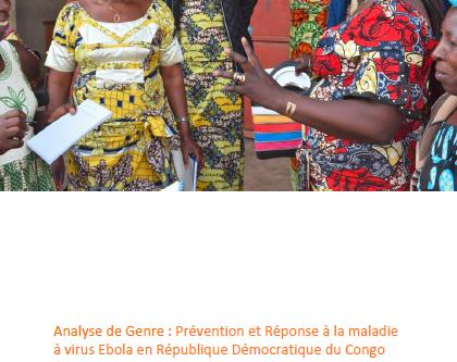 Analyse de Genre : Prévention et Réponse à la maladie à virus Ebola en RDC