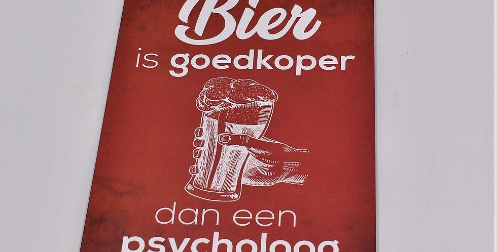 Bier is goedkoper dan een psycholoog 14x20