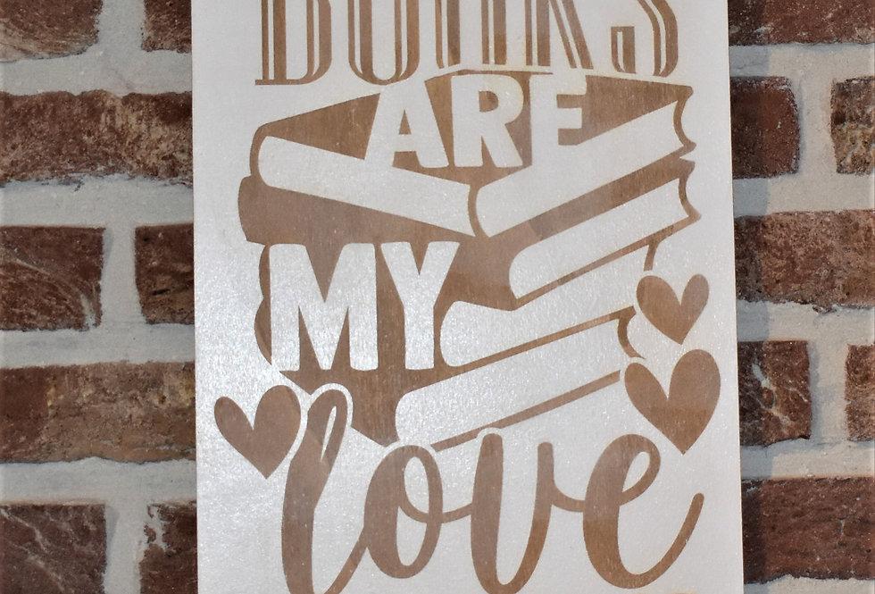 Books are my love language  40x23.50cm