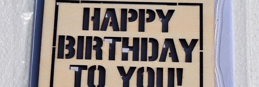 Houten verjaardagskaart gelaserd  Happy birthday to you+ envelop