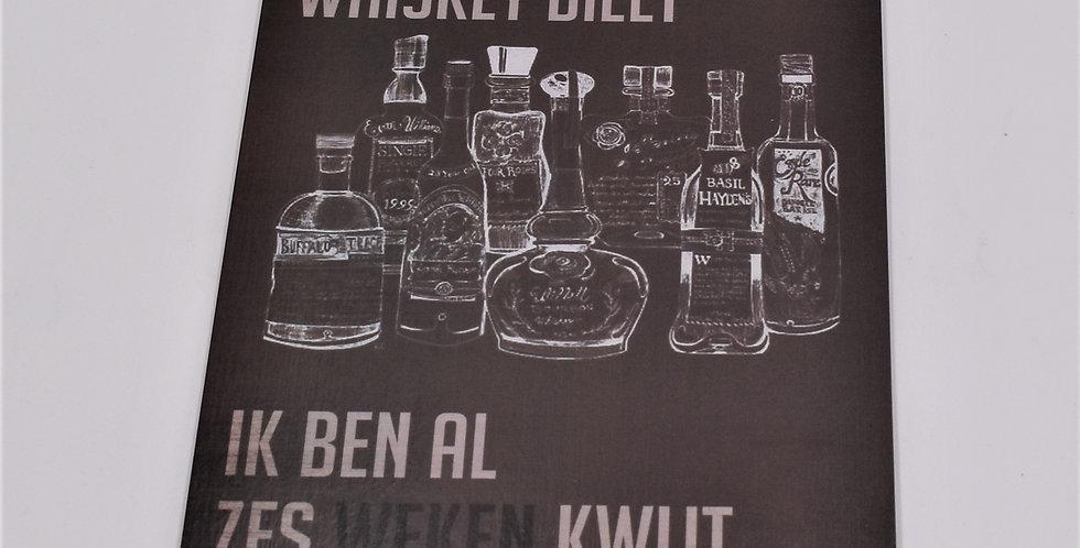 Ik volg een whiskey dieet 14x20