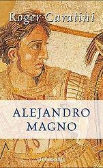 alejandro magno - roger caratini.jpg